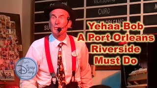 #29 - Yehaa Bob at Port Orleans Riverside, A Closer Look