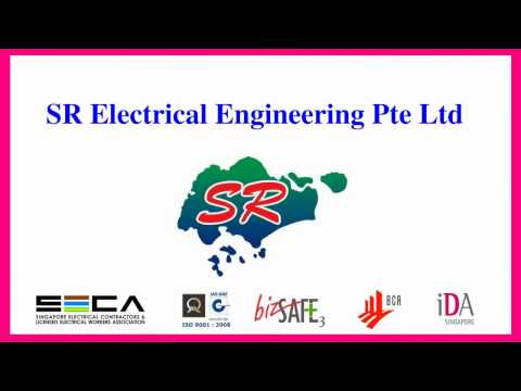 Electrical Contractors in Singapore - SR Electrical Eng Pte Ltd - Electrical Works