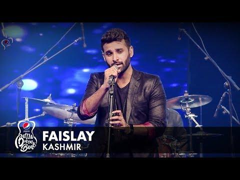 Kashmir | Faislay  | Episode 5 | Pepsi Battle of the Bands | Season 2