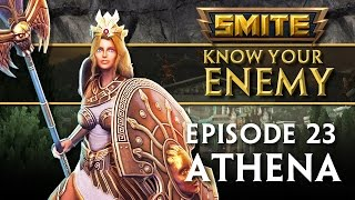 SMITE Know Your Enemy #23 - Athena