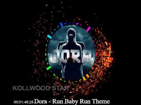 Dora - Run Baby Run Theme | Tamil Song | Kollywood Star