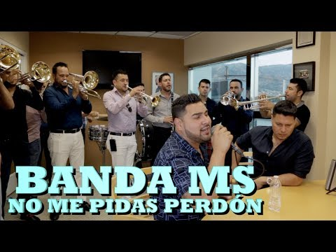 BANDA MS - NO ME PIDAS PERDON (Versión Pepe's Office)