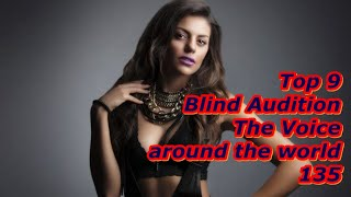 Top 9 Blind Audition (The Voice around the world 135)