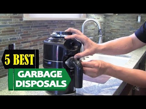 5 Best Garbage Disposals 2018 | Best Garbage Disposal Reviews | Top 5 Garbage Disposal