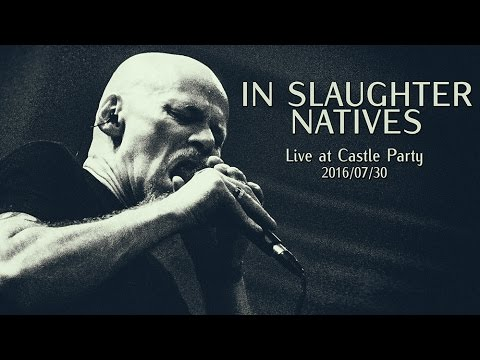 IN SLAUGHTER NATIVES - Live at Castle Party 2016 thumb