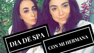 dia de spa y movies con mi hermana