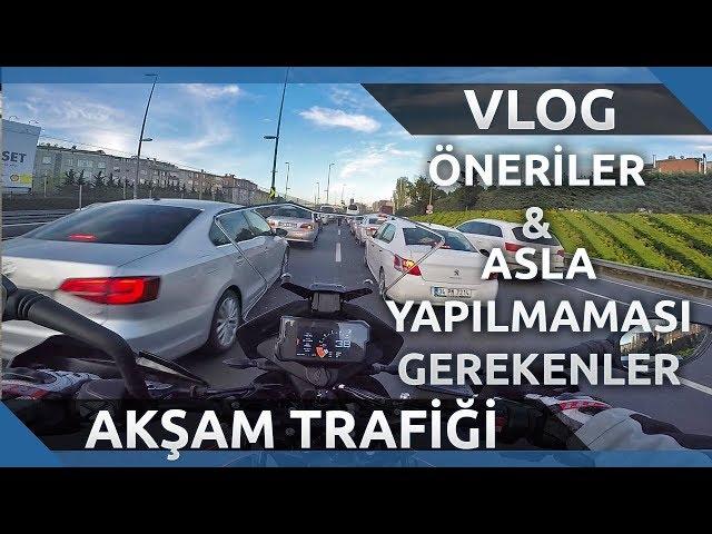 İstanbul Akşam Trafiği Tüyoları - Öneriler ve Asla Yapılmaması Gerekenler | KTM 790 ADVENTURE