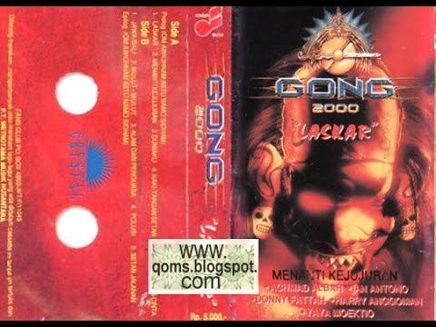 Gong 2000 - Menanti Kejujuran [MUSIKINET]