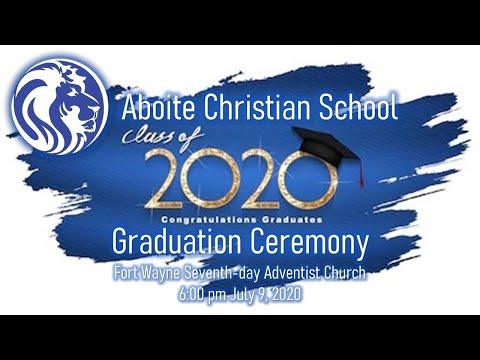 Aboite Christian School - Graduation Ceremony 2020