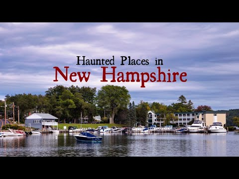 Haunted Places in New Hampshire