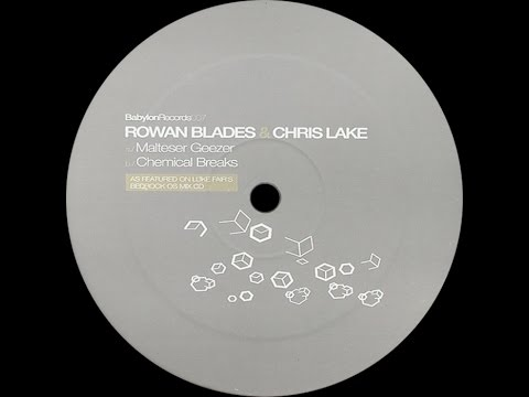 Rowan Blades & Chris Lake – Chemical Breaks (Original Mix)