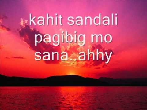 Kahit Sandali by Jennylyn Mercado Lyrics (Sheena Mae R.)