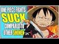 One Piece Fights Suck & One Piece Has NO Top 20 Fights In Shonen? - One Piece RT