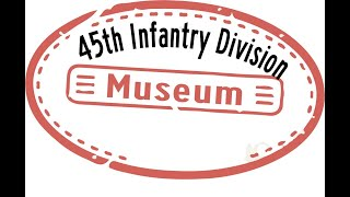 45th Infantry Div - Great U.S. Military Firearm Museum - GunWebsites Weekly Gun Museum Tour