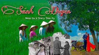 MV Sánh Duyên - Nana Liu Ft Tracy Thảo My
