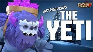 NEW TROOP!  INTRODUCING THE YETI - TOWN HALL 13 WINTER 2019 UPDATE SNEAK PEEK