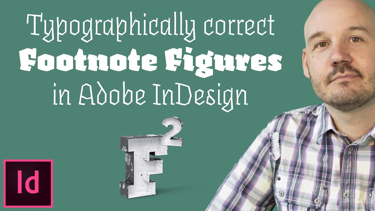 Typographically Correct Footnote Figures in InDesign