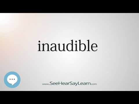 inaudible    5,000 SAT Test Words and Definitions Series 🔊