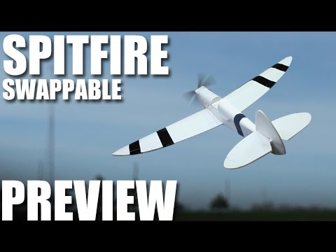Flite Test - Spitfire Swappable - PREVIEW