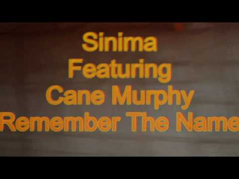 """Sinima Featuring Cane Murphy -  """"Remember The Name"""" New Rap Collaboration"""