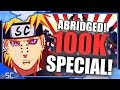 100,000 SPECIAL! - ABRIDGED!【Machinima #29】| NARUTO STORM PARODY