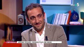 Jérôme Ferrari : un roman saisissant, « À son image »