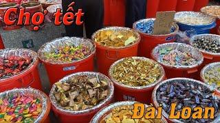 Những hình ảnh ở chợ tết cuối năm của người Đài Loan Taiwan #63 | Du lịch Đài Loan - Taiwan travel