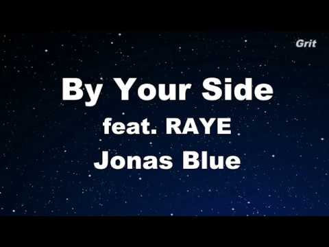 By Your Side ft. RAYE- Jonas Blue Karaoke 【No Guide Melody】 Instrumental