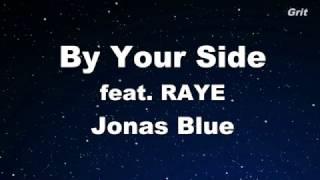 By Your Side ft. RAYE- Jonas Blue Karaoke 【No Guide Melody】 Instrumental