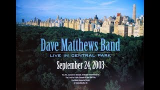 Dave Matthews Band: The Central Park Concert (Full Concert, HD)