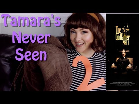 The Godfather Part II - Tamara's Never Seen