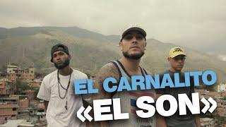 El Carnalito - El Son (Prod Santo)
