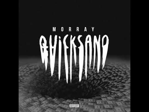 Morray – Quicksand (CLEAN)