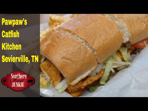 Pawpaw's Catfish Kitchen Sevierville, TN