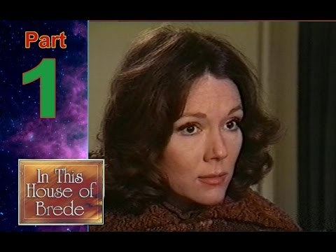 Diana Rigg - In This House of Brede - 1975 -Part 1