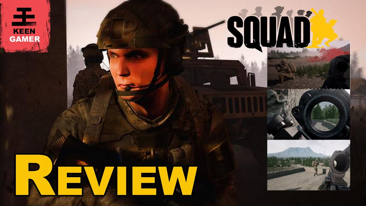Squad Review - KeenGamer