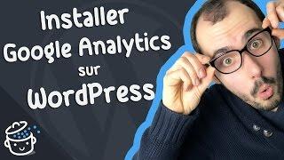 Comment installer Google Analytics sur un site WordPress ????