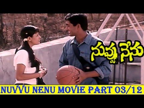 Nuvvu Nenu Telugu  Movie Part - 03/12 || Uday Kiran, Anita