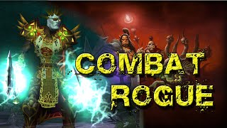 Combat Rogue Basic DPS Guide 6.0 Gameplay WoD