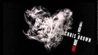 Chris Brown - Love More ft. Nicki Minaj (OFFICIAL)
