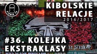 KIBOLSKIE RELACJE | 36. kolejka ekstraklasy (2016-2017) | PiknikTV