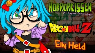 ♫ Dragonball Z - Ein Held (Original Song)「Horrorkissen」