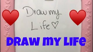 DRAW MY LIFE // Michelle Almaguer