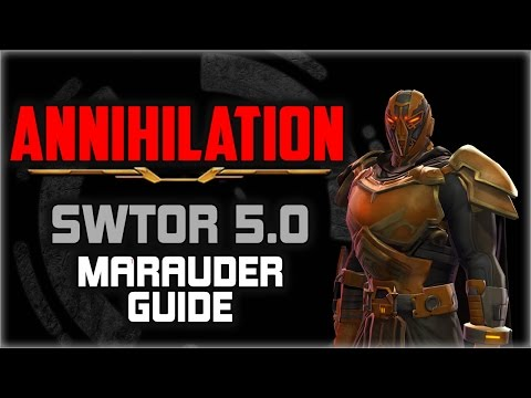 SWTOR 5.0 Marauder ANNIHILATION ⚔ Guide