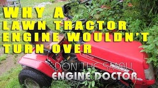 Why A Lawn Tractor Engine Would Not Turn Over