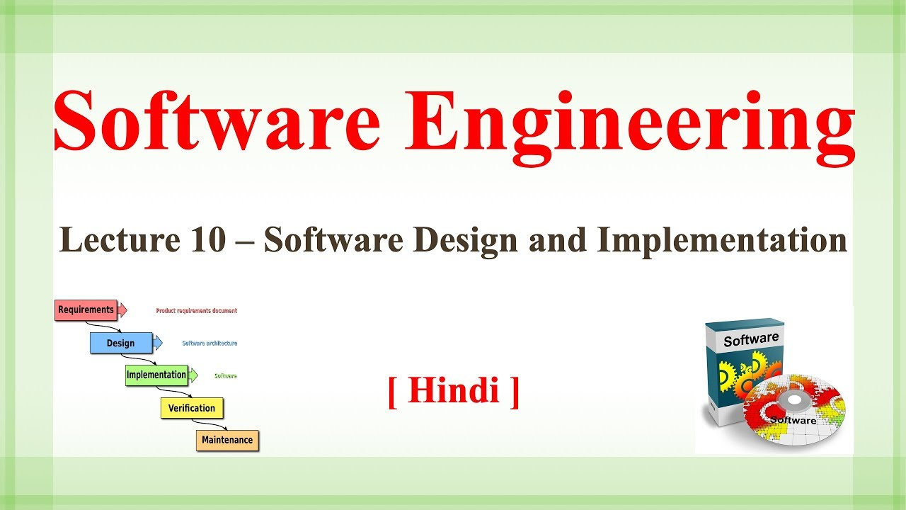 Lecture 10 Software Design And Implementation Software Engineering In Hindi Hindi Youtube