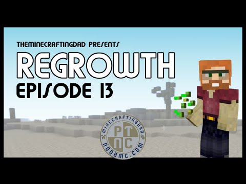 FTB Regrowth (Modded Minecraft) Lets Play - Episode 13 ...