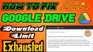 How to Bypass Google Drive Download Limit Exhausted Problem   ndian Tech Helper