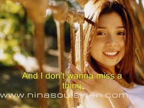 I DT WANNA MISS A THING WITH LYRICS   NINA