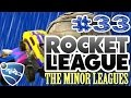 Rocket League - The Minor Leagues - Part 33: Nekkid Pictures Of Your Mother